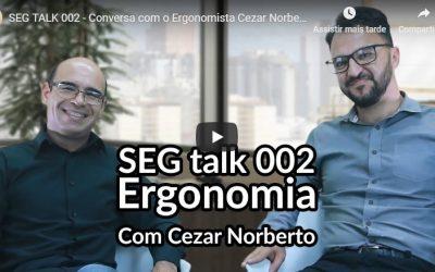 SEG Talk sobre Ergonomia